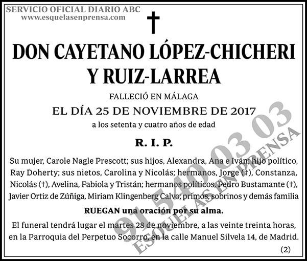 Cayetano López-Chicheri y Ruiz-Larrea